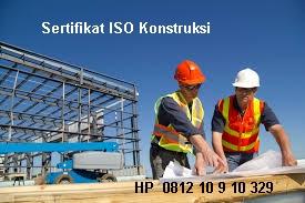 Sertifikat ISO Konstruksi